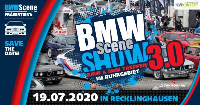 BMW SCENE SHOW 2020 Tuningtreffen 1 Tipp: 2020 BMW SCENE SHOW 3.0! in Recklinghausen