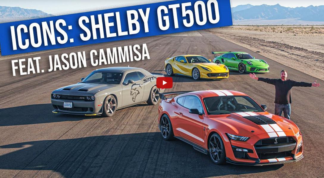 Shelby GT500 Ferrari 812 Superfast Porsche 911 GT3 Dodge Hellcat Video: Shelby GT500, Ferrari 812 Superfast, Porsche 911 GT3 & Dodge Hellcat