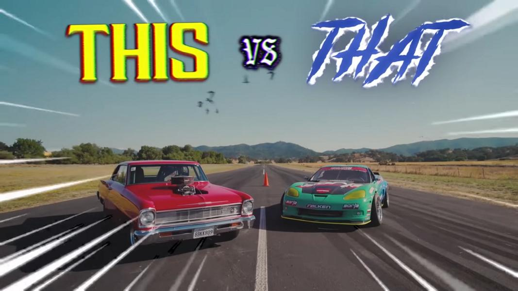 Corvette vs. Big Block Chevy Nova Video: This vs. That   950 PS Corvette vs. Big Block Chevy Nova!